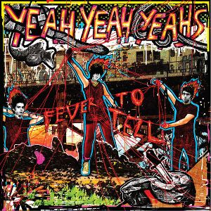 Yeah Yeah Yeahs Fever to tell album cover