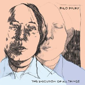 Rilo Kiley - The Execution Of All Things album cover