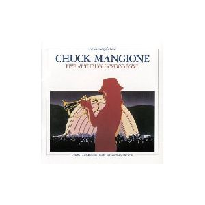 Chuck Mangione - An Evening of Magic Live at the Hollywood Bowl album cover