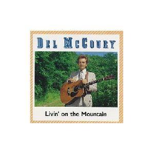 Del McCoury - Livin on the Mountain album cover