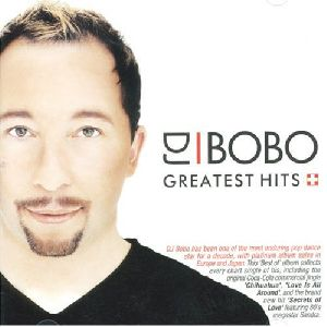 DJ Bobo - Greatest Hits album cover
