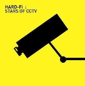 Hard-Fi - Stars of CCTV album cover