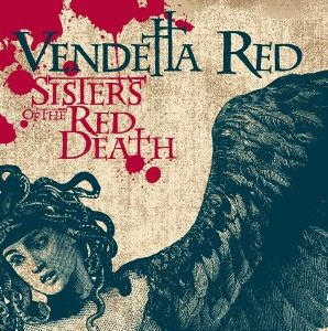 Vendetta Red Sisters Of The Red Death album Cover