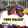 Ying Yang Twins Thug Walkin album cover