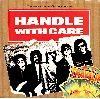 The Traveling Wilburys Handle with care single cover