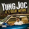 Yung Joc It s goin  down single cover