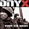 Onyx Shut em down album cover