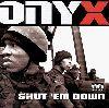 Onyx Shut em down album cover