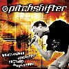 Pitchshifter - Bootlegged, Distorted, Remixed and Uploaded album cover