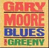 Gary Moore - Blues for Greeny album cover