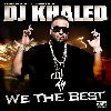 DJ Khaled - We The Best album cover