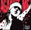 Against Me  - Reinventing Axl Rose album cover