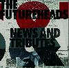 The Futureheads - News and Tributes album cover