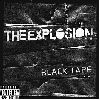 The Explosion - Black Tape album cover