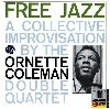 Ornette Coleman - Free Jazz - A Collective Improvisation album cover