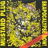 Mustard Plug - Skapocalypse now album cover