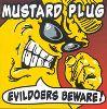 Mustard Plug - Evildores Beware album cover