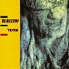 Ministry - Twitch album cover