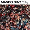 Mando Diao - Ode To Ochrasy Album Cover