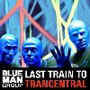 Blue Man Group - Last Train to Trancentral - EP album cover