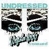 Ursula 1000 : MusicCatalog U Ursula 1000 - Undressed Remixed Ursula 1000 - Undressed Remixed