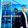 Bad Boys Blue Albums : Around The World Album