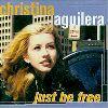 Christina Aguilera Albums : Just Be Free Album
