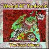 : Weird Al Yankovic - The Food album cover