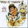 : Weird Al The TV Album cover